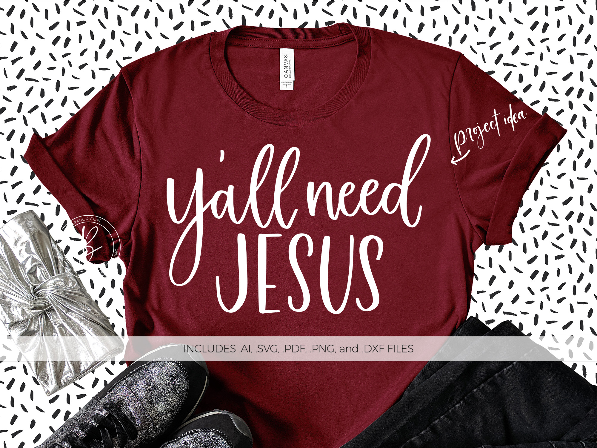 Y All Need Jesus Graphic By Beckmccormick Creative Fabrica