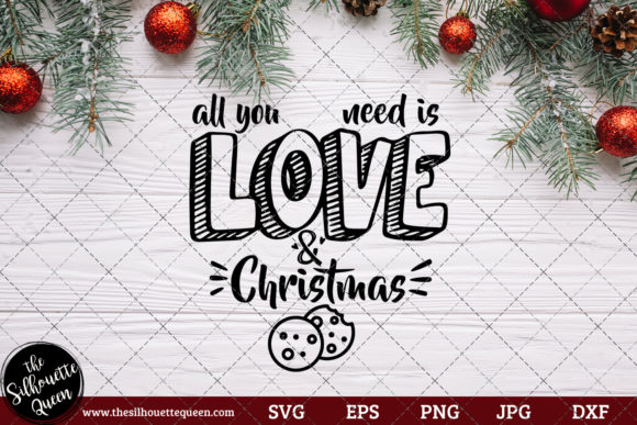 Download Free All You Need Is Love And Christmas Graphic By for Cricut Explore, Silhouette and other cutting machines.
