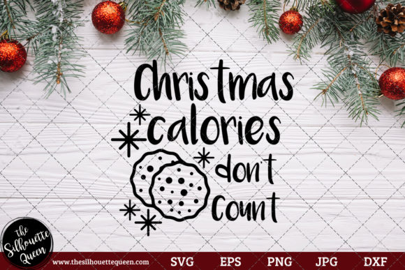 Download Free Christmas Calories Don T Count Saying Graphic By for Cricut Explore, Silhouette and other cutting machines.