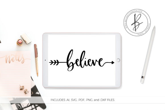 Print on Demand: Believe Arrow Graphic Crafts By BeckMcCormick