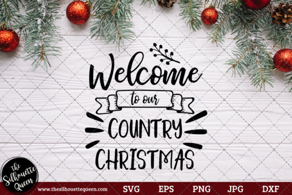 Download Free Welcome To Our Country Christmas Saying Graphic By for Cricut Explore, Silhouette and other cutting machines.