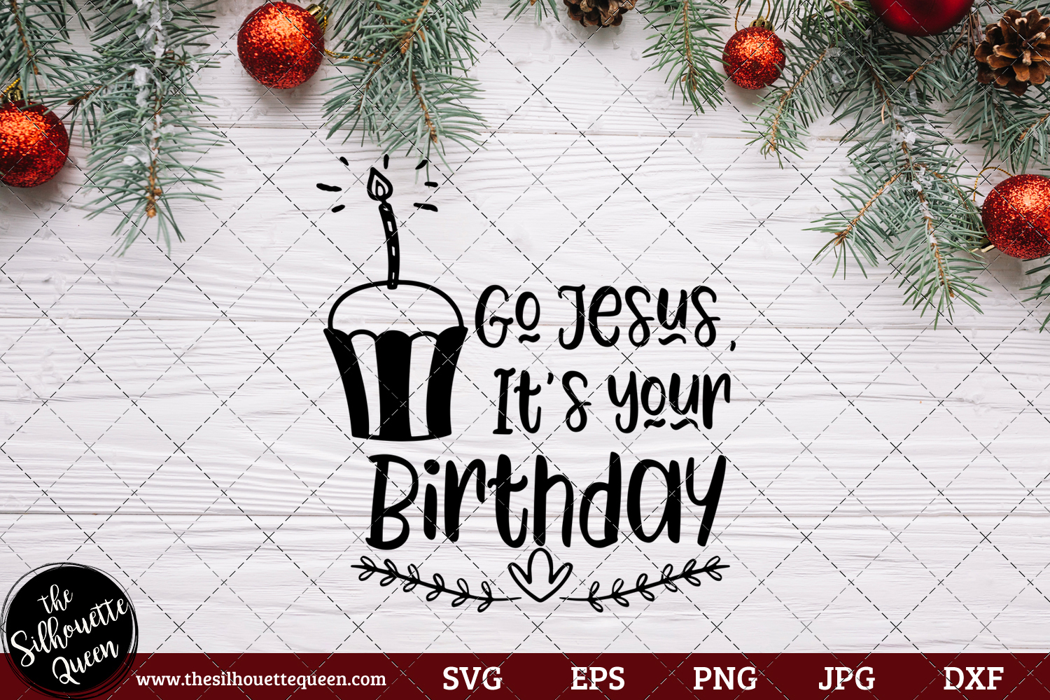 Download Free Go Jesus It S Your Birthday Saying Graphic By for Cricut Explore, Silhouette and other cutting machines.
