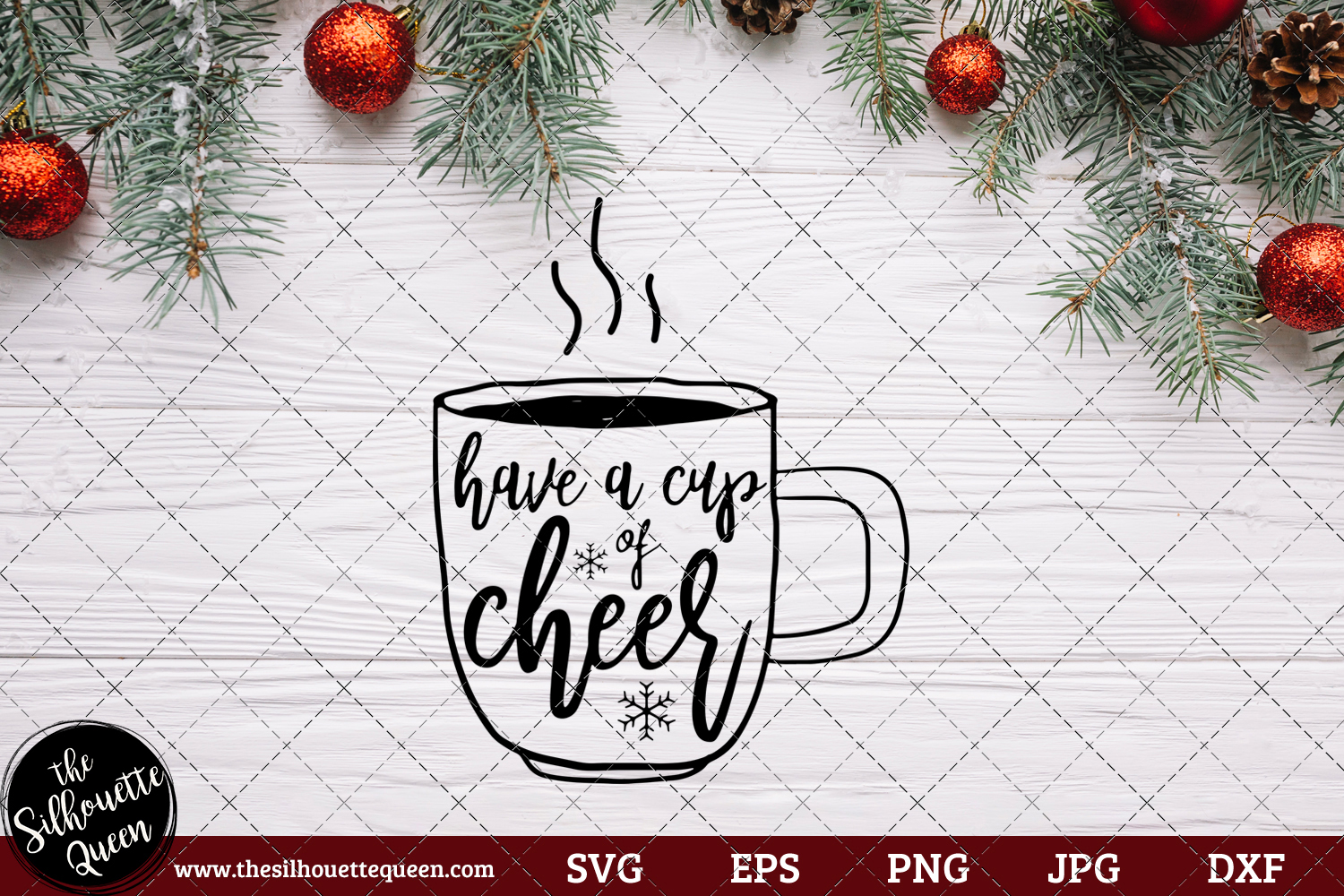 Download Free Have A Cup Of Cheer Saying Graphic By Thesilhouettequeenshop for Cricut Explore, Silhouette and other cutting machines.