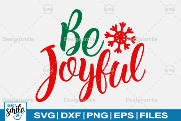 Print on Demand: Be Joyful  Graphic Crafts By Designdealy.com