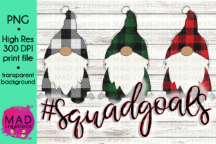 Squad Goals Christmas Gnome Plaid Graphic By maddesigns718