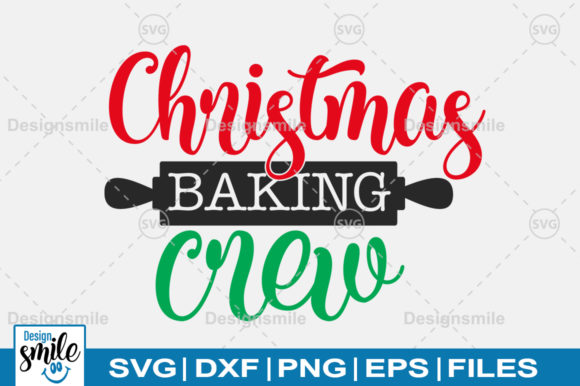 Print on Demand: Christmas Baking Crew SVG Graphic Crafts By Designdealy.com