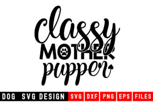 Print on Demand: Classy Mother Popper Graphic Crafts By Designdealy
