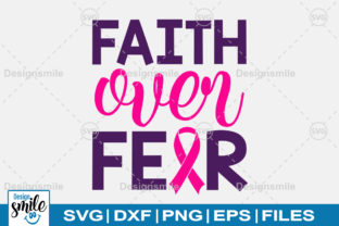 Download Free Faith Over Fear Svg Graphic By Designdealy Com Creative Fabrica for Cricut Explore, Silhouette and other cutting machines.