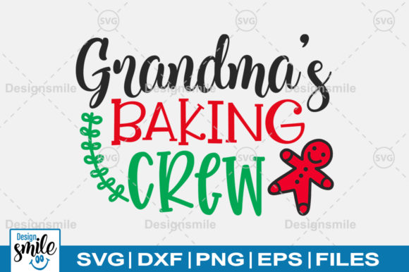 Print on Demand: Grandma Baking Crew SVG Graphic Crafts By Designdealy.com
