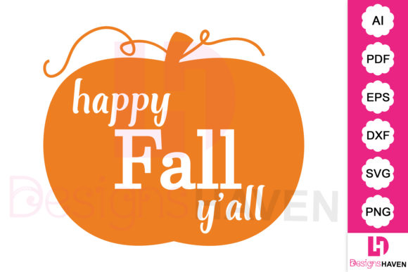 Print on Demand: Happy Fall Ya'll Pumpkin Svg Vector Art Graphic Illustrations By DesignsHavenLLC - Image 1