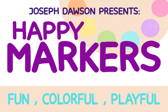 Print on Demand: Happy Markers Sans Serif Font By Joe Dawson