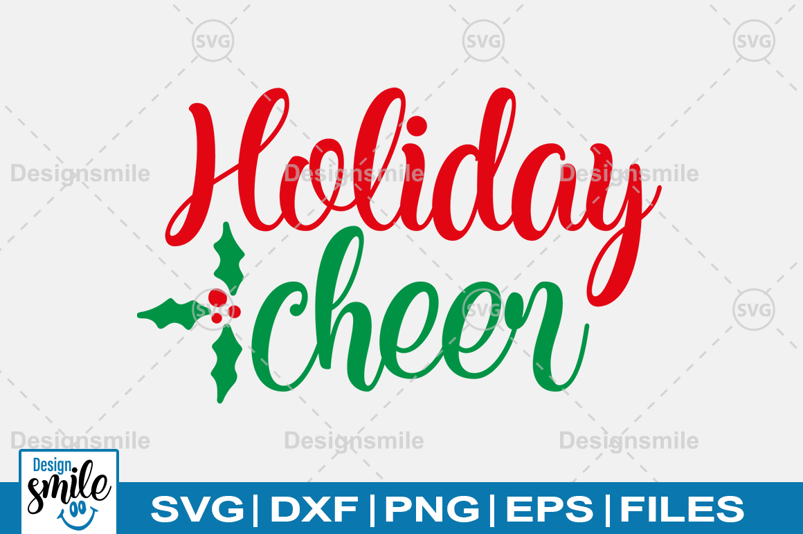 Download Free Holiday Cheer Graphic By Designdealy Com Creative Fabrica SVG Cut Files