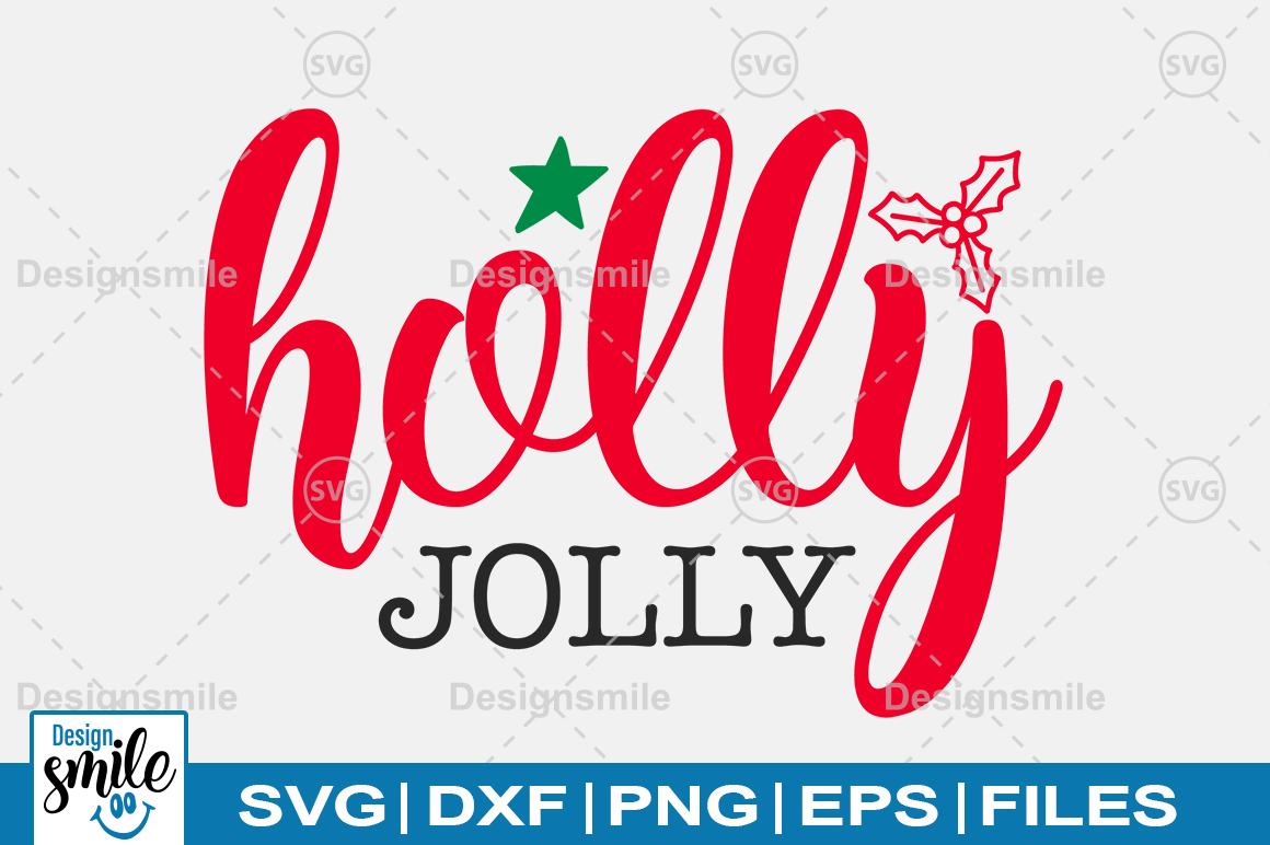 Download Free Holly Jolly Graphic By Designdealy Com Creative Fabrica for Cricut Explore, Silhouette and other cutting machines.