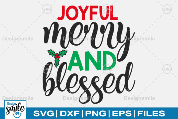 Joyful Merry and Blessed SVG Graphic By DesignSmile