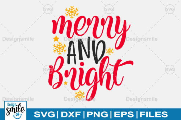Print on Demand: Merry and Bright SVG Graphic Crafts By Designdealy.com