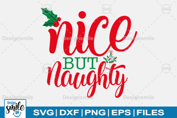 Print on Demand: Nice but Naughty SVG Graphic Crafts By Designdealy.com