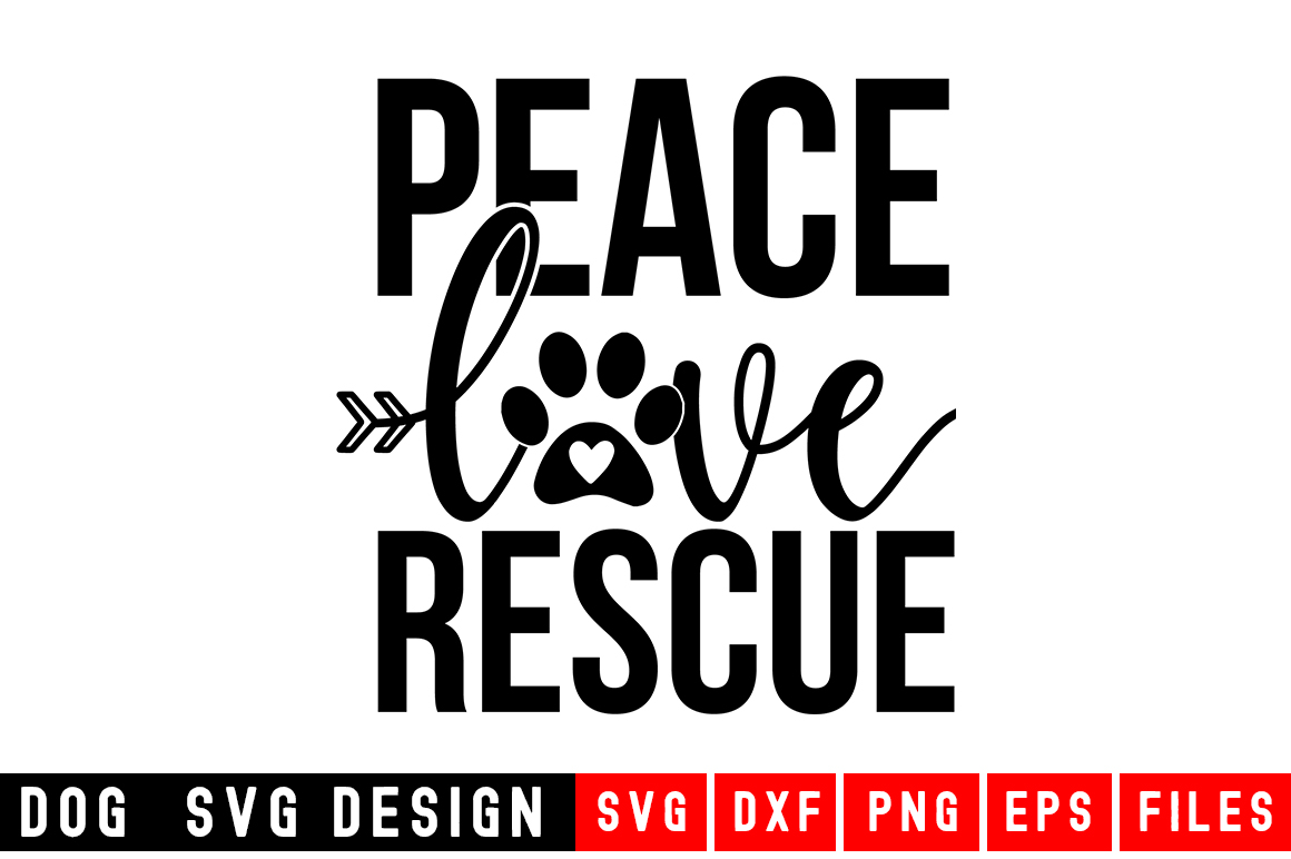 Download Free Peace Love Rescue Svg Graphic By Designdealy Com Creative Fabrica for Cricut Explore, Silhouette and other cutting machines.