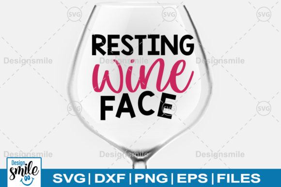 Print on Demand: Resting Wine Face SVG Graphic Crafts By Designdealy.com