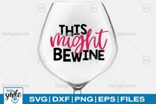 Print on Demand: This Might Be Wine Graphic Crafts By Designdealy