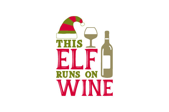 Download Free This Elf Runs On Wine Svg Cut File By Creative Fabrica Crafts for Cricut Explore, Silhouette and other cutting machines.