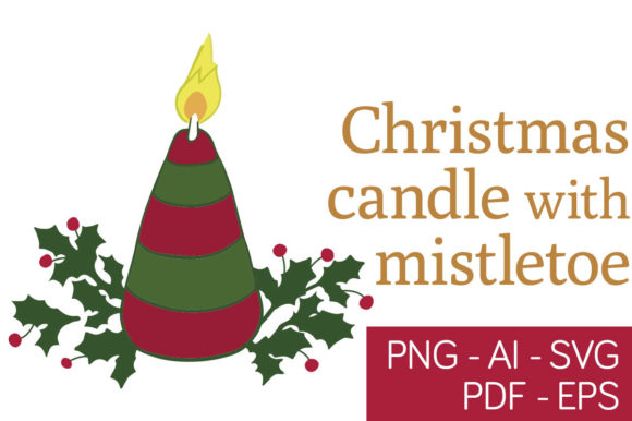 Print on Demand: Christmas Candle with Mistletoe Graphic Illustrations By Milaski