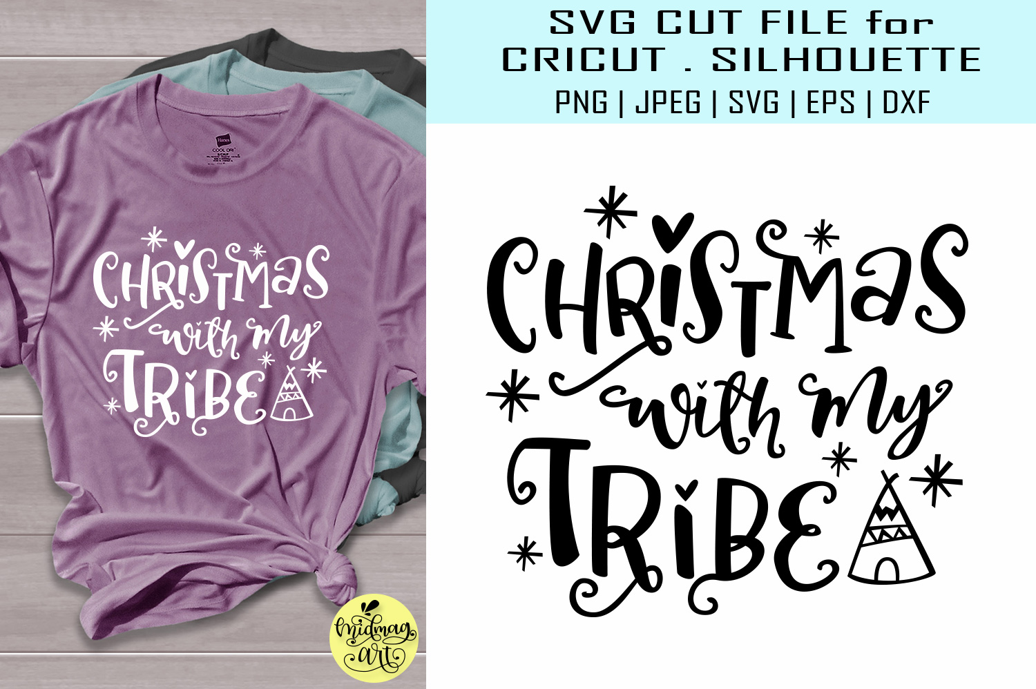 Download Free Christmas With My Tribe Graphic By Midmagart Creative Fabrica for Cricut Explore, Silhouette and other cutting machines.
