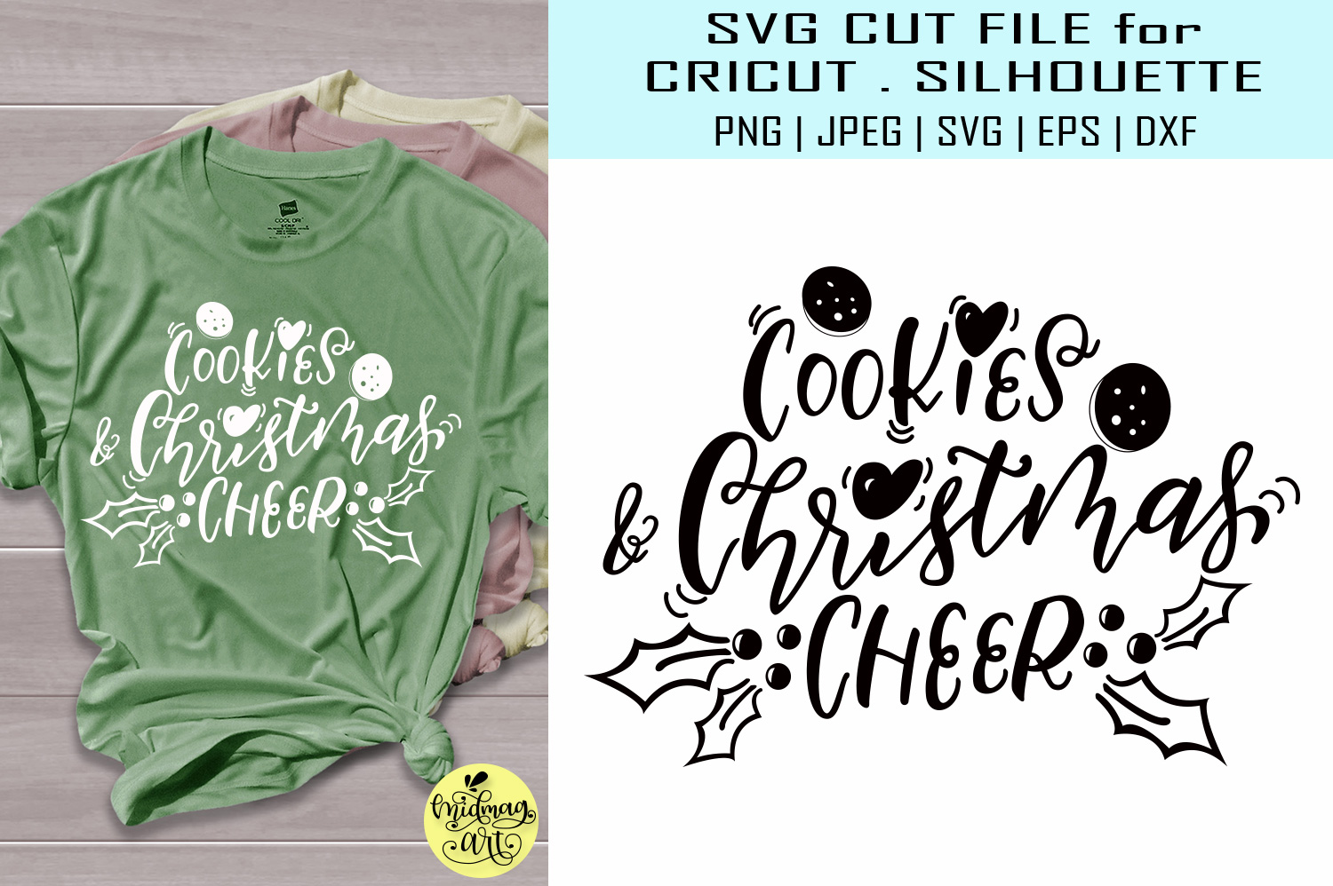 Download Free Cookies And Christmas Cheer Graphic By Midmagart Creative Fabrica for Cricut Explore, Silhouette and other cutting machines.