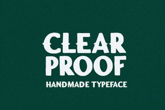 Print on Demand: Clear Proof Display Font By Epiclinez