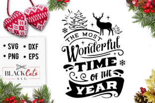 Download Free The Most Wonderful Time Of The Year Svg Graphic By for Cricut Explore, Silhouette and other cutting machines.