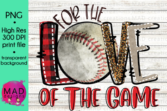 For the Love of the Game Baseball Graphic Crafts By maddesigns718