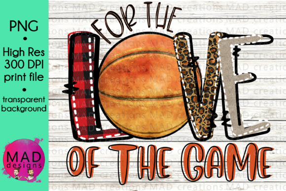 For the Love of the Game Basketball Graphic Crafts By maddesigns718 - Image 1