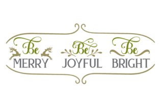 Be Merry, Be Joyful, Be Bright Craft Design By Creative Fabrica Crafts