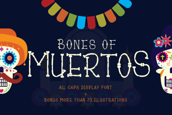 Print on Demand: Bones of Muertos Display Font By Madatype Studio