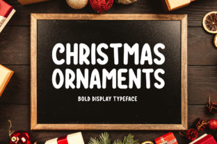 Christmas Ornaments Display Font By FontEden