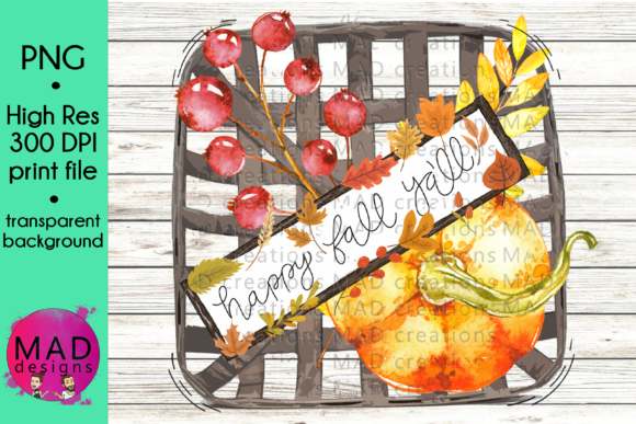 Happy Fall Tobacco Basket Graphic Crafts By maddesigns718