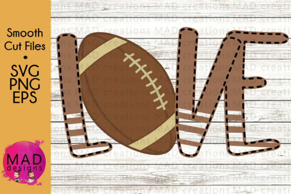 For the Love of the Game Football Graphic Crafts By maddesigns718