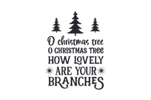 O Christmas Tree O Christmas Tree How Lovely Are Your Branches Craft Design By Creative Fabrica Crafts