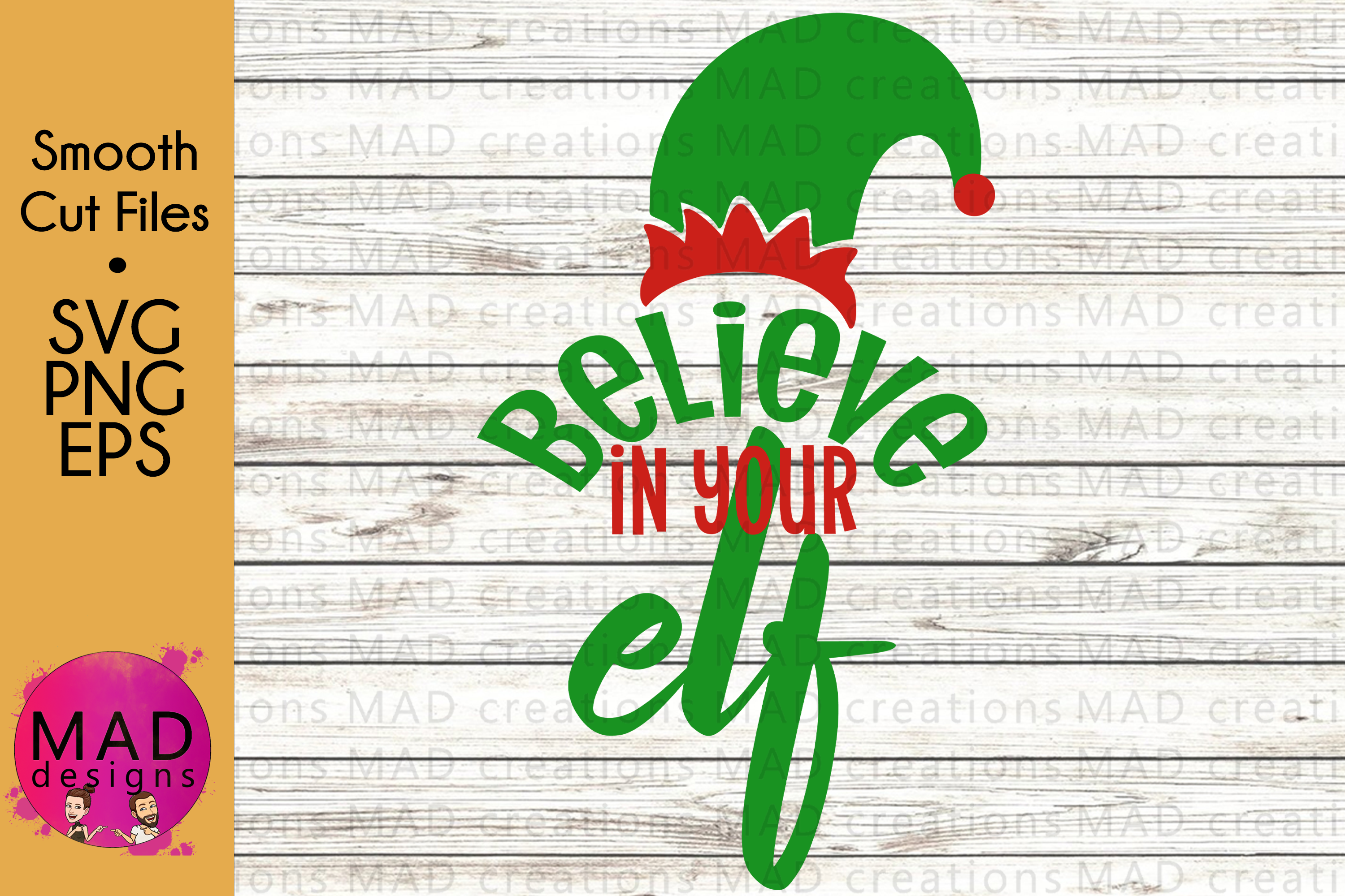 Download Free Believe In Your Elf Christmas Graphic By Maddesigns718 for Cricut Explore, Silhouette and other cutting machines.