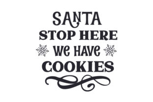 Santa Stop Here, We Have Cookies Craft Design By Creative Fabrica Crafts