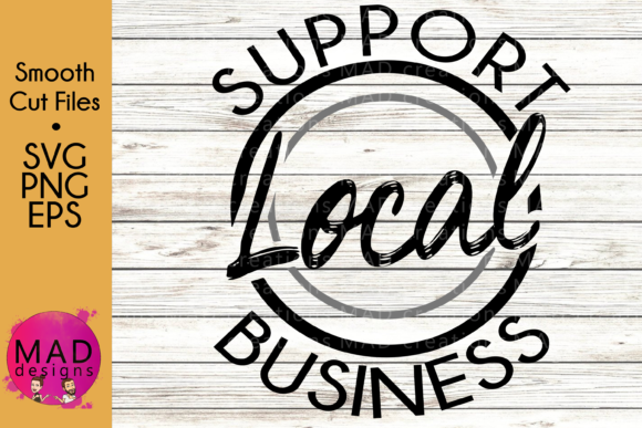 Support Local Business Graphic Crafts By maddesigns718