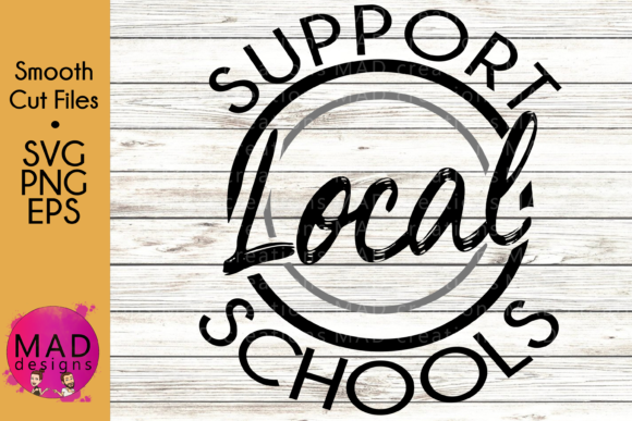 Support Local Schools Graphic Crafts By maddesigns718