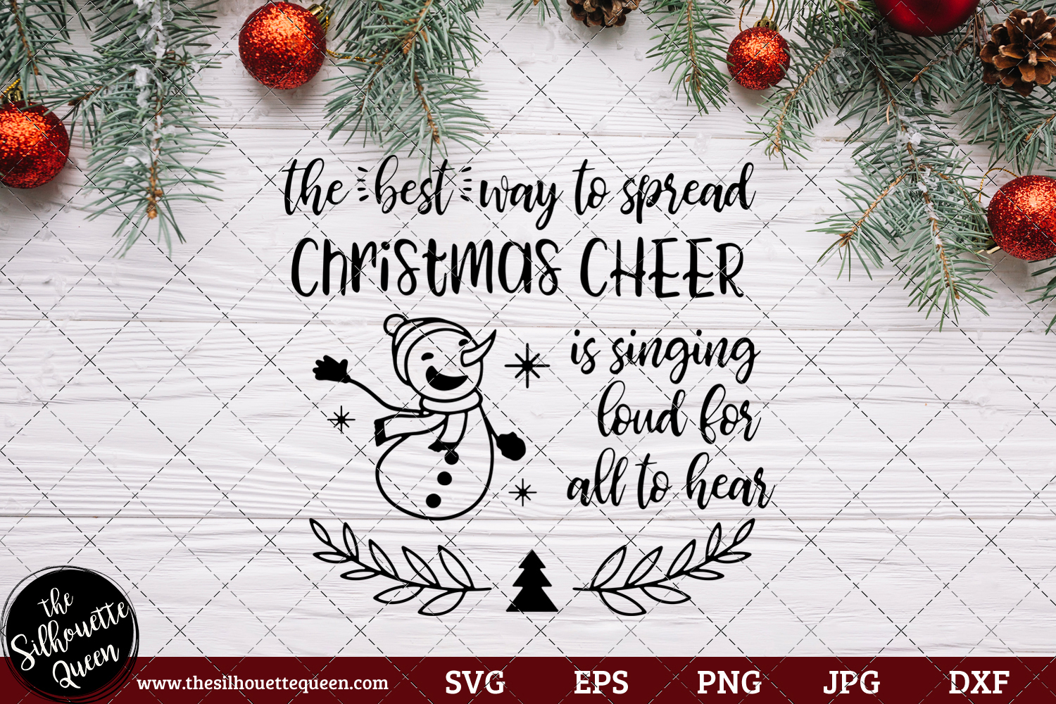 Download Free The Best Way To Spread Christmas Cheer Graphic By for Cricut Explore, Silhouette and other cutting machines.