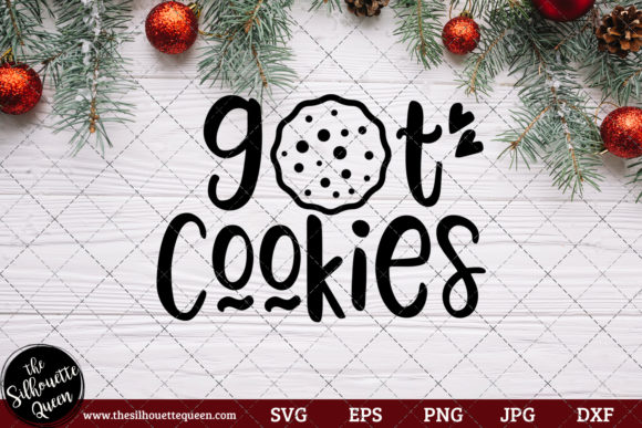 Download Free Got Cookies Saying Graphic By Thesilhouettequeenshop Creative SVG Cut Files