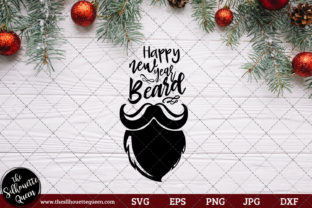 Download Free Happy New Year Beard Saying Graphic By Thesilhouettequeenshop for Cricut Explore, Silhouette and other cutting machines.