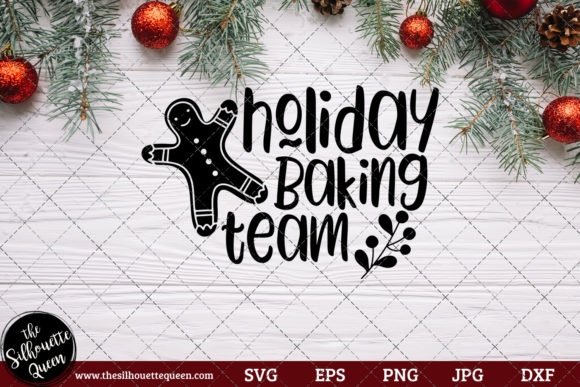 Download Free Holiday Baking Team Saying Graphic By Thesilhouettequeenshop for Cricut Explore, Silhouette and other cutting machines.