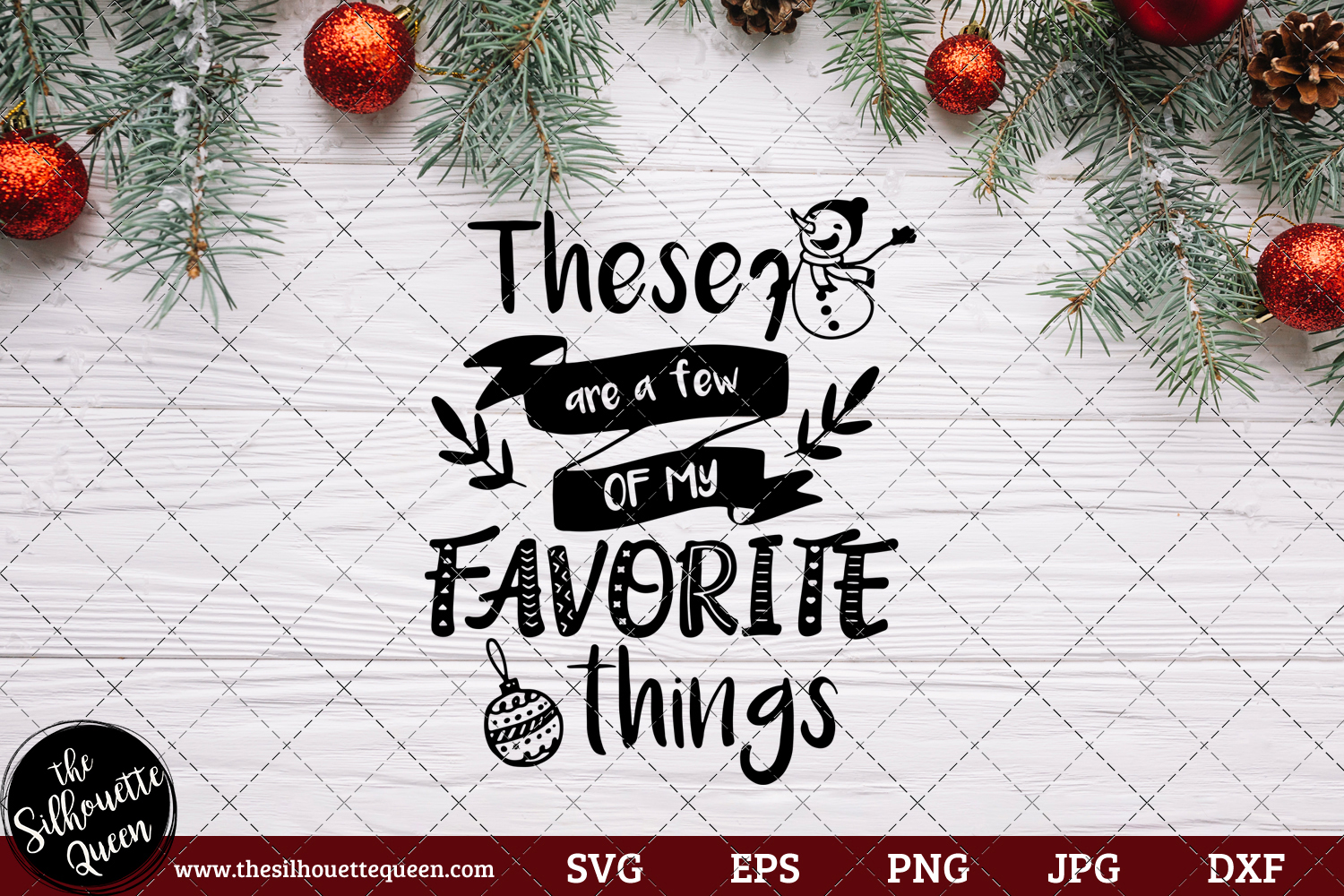 Download Free These Are A Few Of My Favorite Things Graphic By for Cricut Explore, Silhouette and other cutting machines.