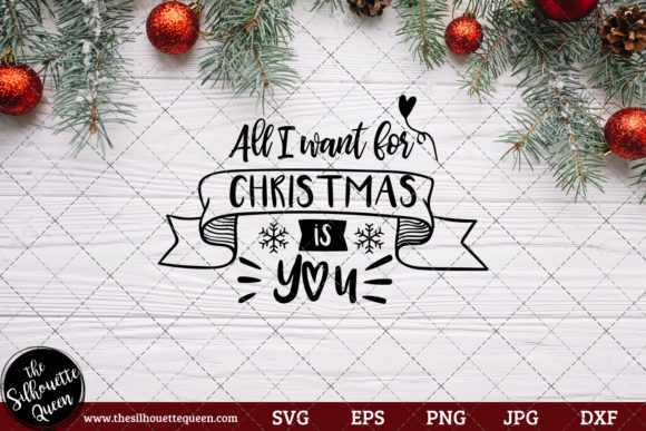 Download Free All I Want For Christmas Is You Saying Grafico Por for Cricut Explore, Silhouette and other cutting machines.