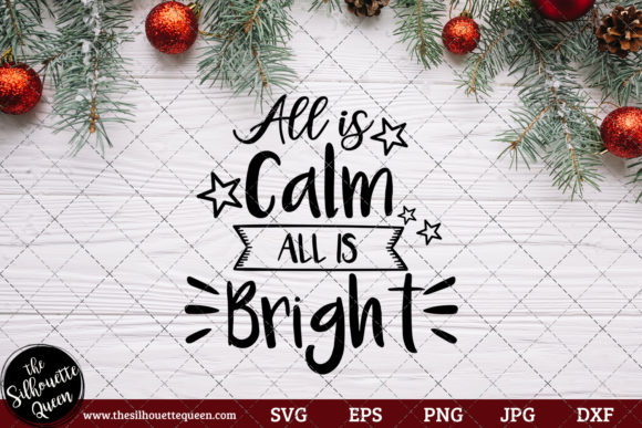 All Is Calm All Is Bright Saying Graphic By