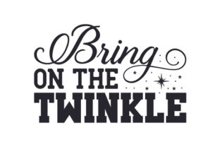 Bring on the Twinkle Craft Design By Creative Fabrica Crafts