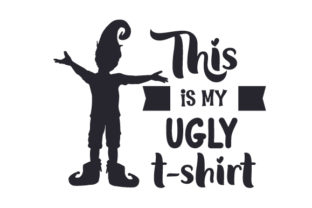 This is My Ugly T-shirt Christmas Craft Cut File By Creative Fabrica Crafts